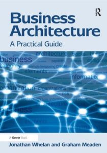 Business Architecture - A Practical Guide_cover